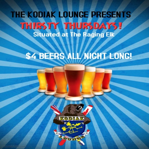 Kodiak Lounge Thirsty Thursdays